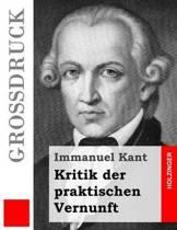 Kritik Der Praktischen Vernunft (Gro druck)