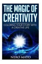 The Magic of Creativity