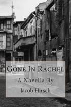 Gone in Rachel