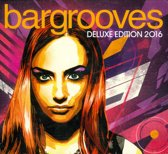 Bargrooves Deluxe Edition 2016