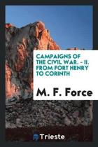 Campaigns of the Civil War. - II. from Fort Henry to Corinth