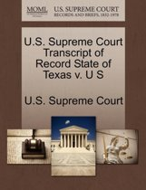 U.S. Supreme Court Transcript of Record State of Texas V. U S