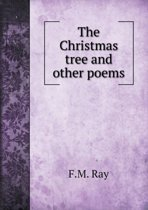 The Christmas Tree and Other Poems
