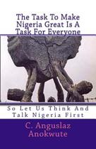The Task to Make Nigeria Great Is a Task for Everyone