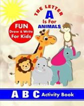 The Letter A is for Animals