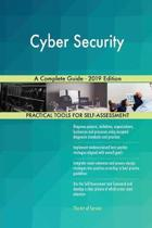 Cyber Security a Complete Guide - 2019 Edition