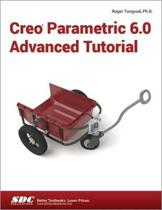 Creo Parametric 6.0 Advanced Tutorial