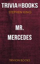 Mr. Mercedes by Stephen King (Trivia-On-Books)