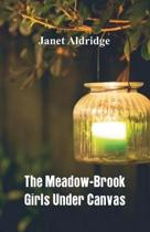 The Meadow-Brook Girls Under Canvas