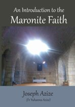 An Introduction to the Maronite Faith