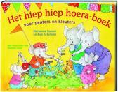Het Hiep Hiep Hoera-Boek Voor Peuters En Kleuters