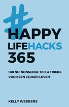 Happy life - Happy lifehacks 365