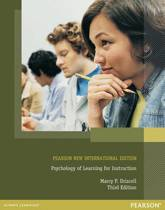 Psychology of Learning for Instruction: Pearson  International Edition