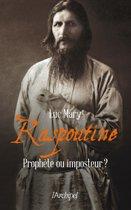 Raspoutine, prophète ou imposteur ?