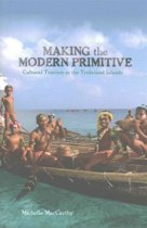 Making the Modern Primitive