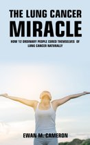 The Lung Cancer ''Miracle''
