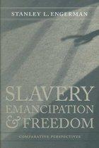 Slavery, Emancipation, and Freedom
