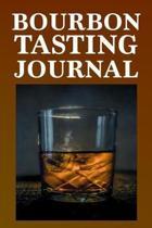 Bourbon Tasting Journal