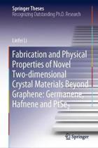 Fabrication and Physical Properties of Novel Two-Dimensional Crystal Materials Beyond Graphene: Germanene, Hafnene and Ptse2