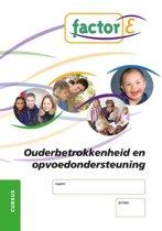 Factor-E - Factor-E Ouderbetrokkenheid en opvoedondersteuning