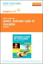Nursing Care of Children - Elsevier eBook on Vitalsource (Retail Access Card)