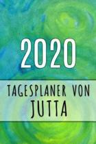 2020 Tagesplaner von Jutta: Personalisierter Kalender f�r 2020 mit deinem Vornamen