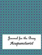 Journal for the Busy Acupuncturist