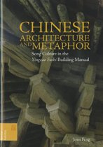 Chinese Architecture and Metaphor