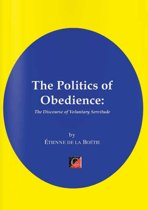 THE POLITICS OF OBEDIENCE.