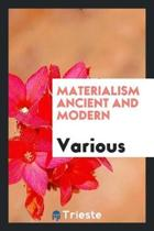 Materialism Ancient and Modern