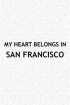 My Heart Belongs in San Francisco