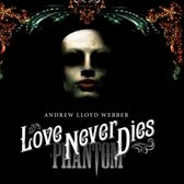 Love Never Dies (Deluxe Edition)