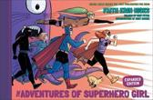 Adventures Of Superhero Girl, The (expanded Edition)