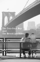 The Ten-Cent Boy And The Brooklyn Dime