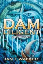 Dam Diligent