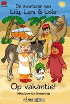 De avonturen van Lily, Lars & Lola - Op vakantie!