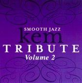 Smooth Jazz Kem Tribute, Vol. 2