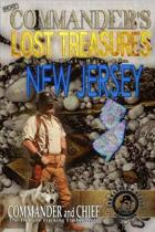More Commander's Lost Treasures You Can Find in New Jersey