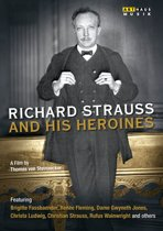 Richard Strauss And His Heroins