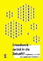 Crowd Work - zurück in die Zukunft