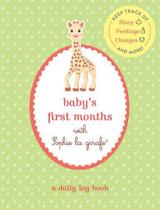 Baby s First Months with Sophie la girafe