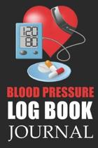Blood pressure log book journal: A5 (6 x 9 Inches) Notebook Journal Diary For People Who Need To Measure Their Blood pressure Levels Daily. High Quali