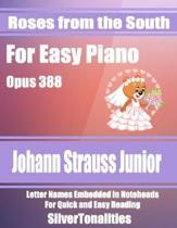 Roses from the South for Easy Piano Opus 388