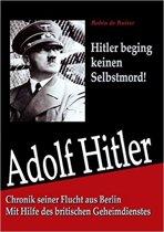 Adolf Hitler Beging Keinen Selbstmord