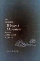 The Chinese Women's Movement Between State and Market