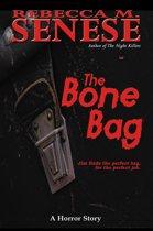 The Bone Bag: A Horror Story