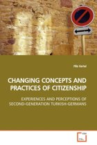 Changing Concepts and Practices of Citizenship
