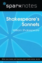 Shakespeare's Sonnets (SparkNotes Literature Guide)