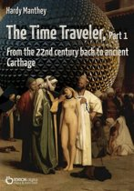The Time Traveler, Part 1