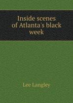 Inside Scenes of Atlanta's Black Week